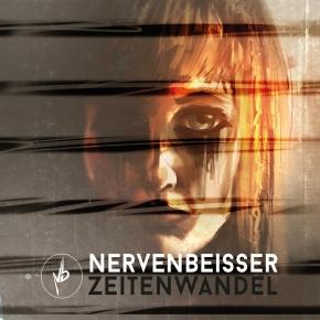 NERVENBEISSER Zeitenwandel CD Digipack 2017