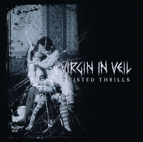 VIRGIN IN VEIL Twisted Thrills CD 2017