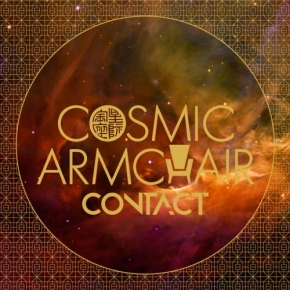 COSMIC ARMCHAIR Contact CD 2017
