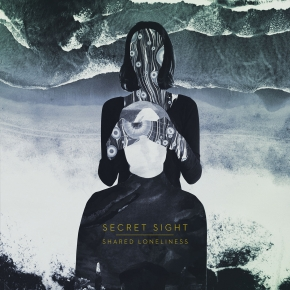 SECRET SIGHT Shared Loneliness CD Digipack 2017 LTD.300