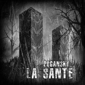 LA SANTE Pogansky CD Digipack 2017