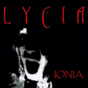 LYCIA Ionia [2017 re-release] CD Digipack 2017 LTD.500