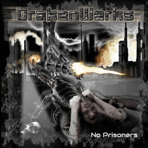 DRAKENWERKS No Prisoners CD 2016