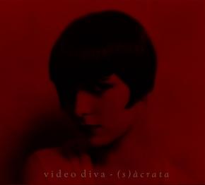 VIDEO DIVA (s)acrata CD Digipack 2017 LTD.500