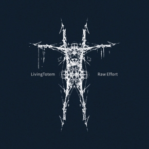 LIVINGTOTEM Raw effort CD 2017 ant-zen