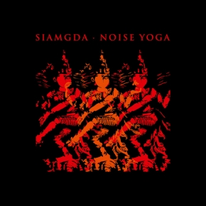 SIAMGDA Noise Yoga CD 2017 ant-zen