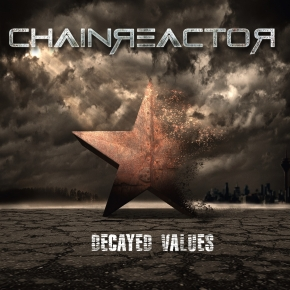 CHAINREACTOR Decayed Values CD 2017 (VÖ 24.11)