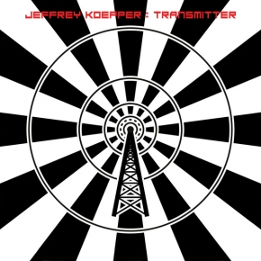 JEFFREY KOEPPER Transmitter CD Digipack 2017 LTD.300