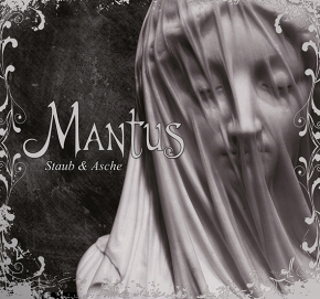 MANTUS Staub & Asche 2CD Digipack 2018 LTD.3000