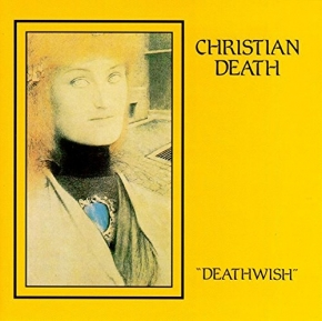 CHRISTIAN DEATH Deathwish CD 1990