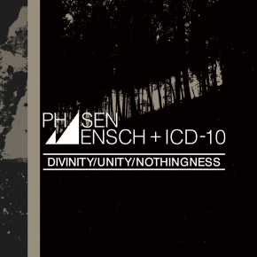 PHASENMENSCH + ICD–10 Divinity/Unity/Nothingness CD Digipack 2017 HANDS