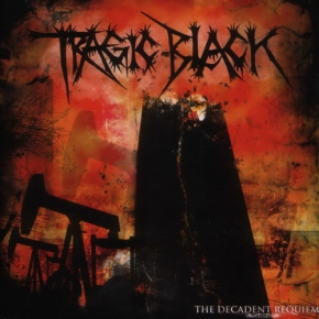 TRAGIC BLACK The Decadent Requiem CD 2006