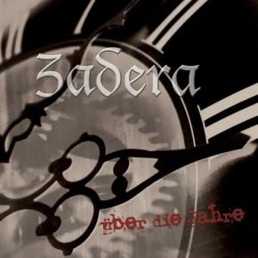 ZADERA Über Die Jahre CD 2007