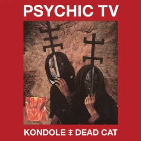 PSYCHIC TV Kondole / Dead Cat 2CD+DVD Digipack 2018 LTD.500
