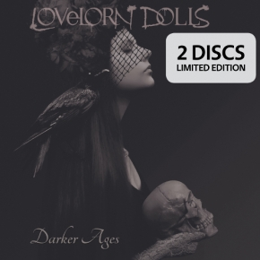 LOVELORN DOLLS Darker Ages LIMITED 2CD Digipack 2018