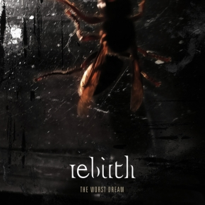 REBIRTH The Worst Dream CD Digipack 2018