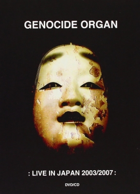GENOCIDE ORGAN Live in Japan 2003/2007 DVD+CD 2009