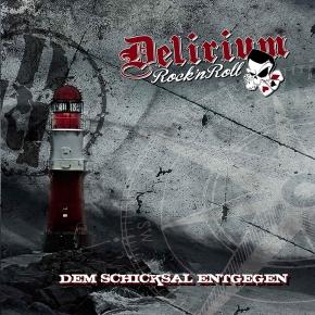 DELIRIUM ROCK'N ROLL Dem Schicksal Entgegen CD Digipack 2018
