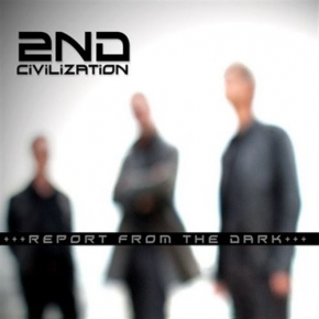 2ND CIVILIZATION Report from the Dark CD Digipack 2012