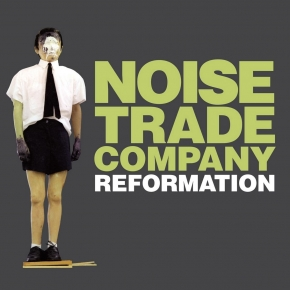 NOISE TRADE COMPANY Reformation CD Digipack 2012