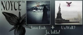 NOYCE TM Love Ends + Un:Welt 2CD Bundle