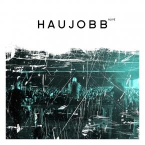 HAUJOBB Alive CD 2018 (VÖ 06.04)