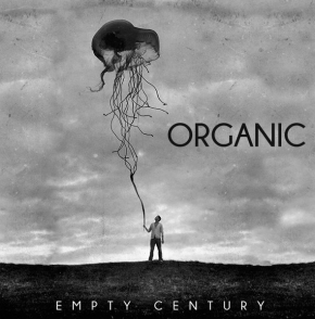 ORGANIC Empty Century LP VINYL 2015 LTD.300