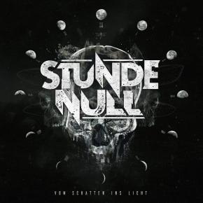 STUNDE NULL Vom Schatten Ins Licht CD Digipack 2018