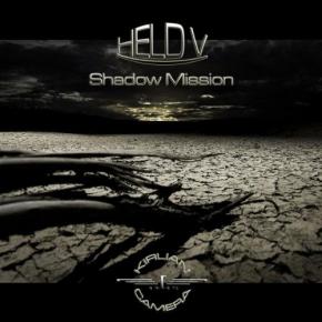KIRLIAN CAMERA Shadow Mission HELD V CD 2010