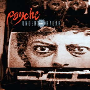 PSYCHE Under the Radar CD Digipack 2017 LTD.300