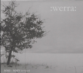 :WERRA: MMI - MMV [revisited] CD Digipack 2015 LTD.300