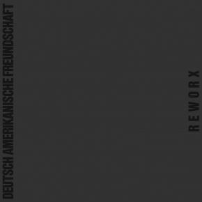 D.A.F. (Deutsch Amerikanische Freundschaft) Reworx LP VINYL 2018 DAF