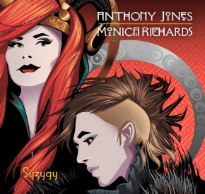 ANTHONY JONES & MONICA RICHARDS Syzygy CD 2018