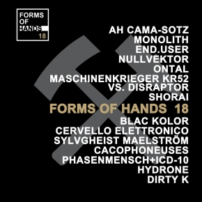 Forms of Hands 18 CD Digipack 2018 LTD.1000 Ah Cama-Sotz MONOLITH