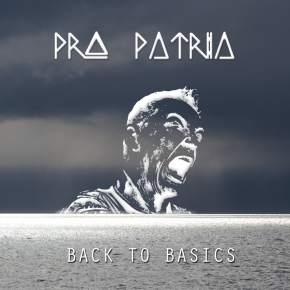 PRO PATRIA Back to Basics CD 2018