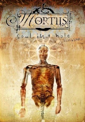 MORTIIS Soul in a Hole: Live in London DVD 2005