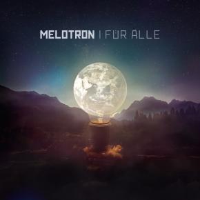 MELOTRON Für Alle CD 2018