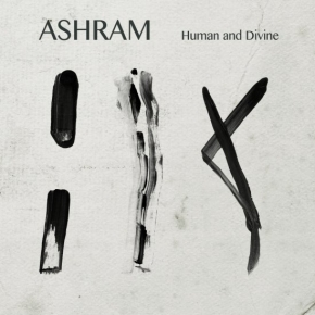 ASHRAM Human And Divine CD Digipack 2018