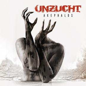 UNZUCHT Akephalos CD 2018 (VÖ 27.07)