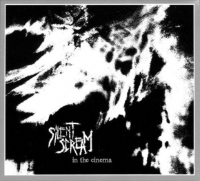 SILENT SCREAM In The Cinema CD Digipack 2011