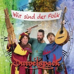 DUIVELSPACK Wir sind der Folk CD 2018