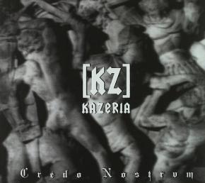 KAZERIA [KZ] Credo Nostrvm CD Digipack 2009