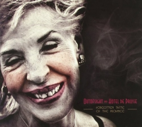 OUTOFSIGHT AND HOTEL DE PRUSSE Forgotten Taste Of The Province CD Digipack 2011