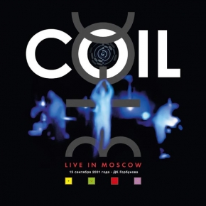 COIL Live in Moscow 2LP VINYL 2018 LTD.400