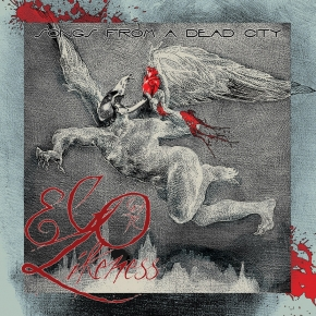 EGO LIKENESS Songs From A Dead City 2CD 2018