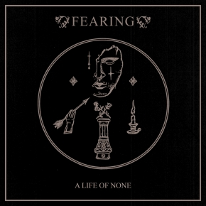 FEARING A Life of None + Black Sand CD Digipack 2018 LTD.250
