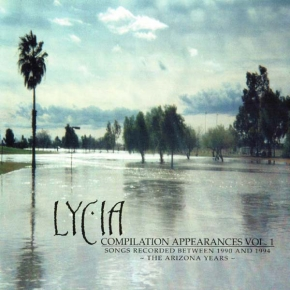 LYCIA Compilation Appearances Vol. 1 CD 2001