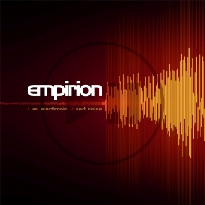 "EMPIRION I Am Electronic/ Red Noise 12"" RED VINYL 2018 LTD.300"