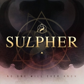 SULPHER No One Will Ever Know CD Digipack 2018
