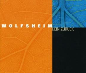 WOLFSHEIM Kein Zurück MCD 2003
